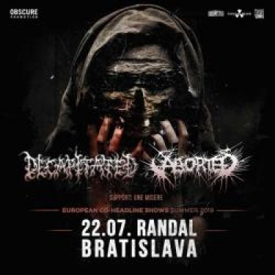 DECAPITATED (PL) + ABORTED (BEL) + Une Misere