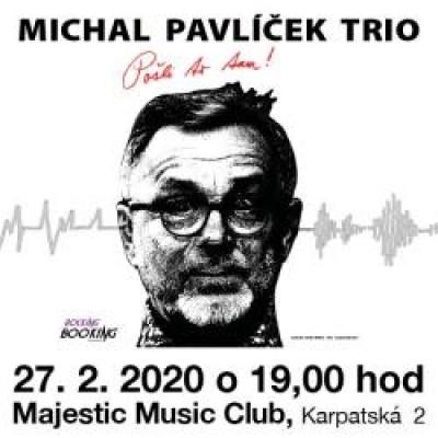 Michal Pavlíček Trio - Pošli to tam !