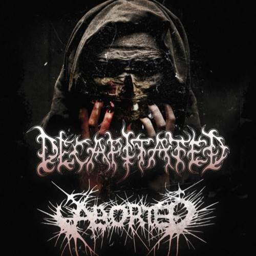 Decapitated / Aborted / Une Misere