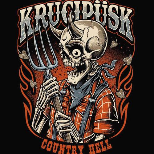 "Krucipüsk tour ""Country Hell"""