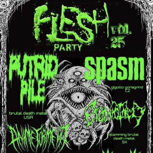 Flesh Party 25 (Putrid Pile, Spasm + Support