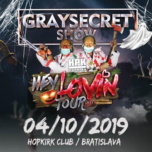 GraysecretT Show Hey Lovin Tour 2019