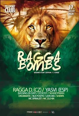 Ragga Bombs: Special B-Day Edition