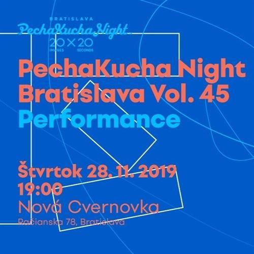 PechaKucha Night Bratislava Vol. 45 Performance