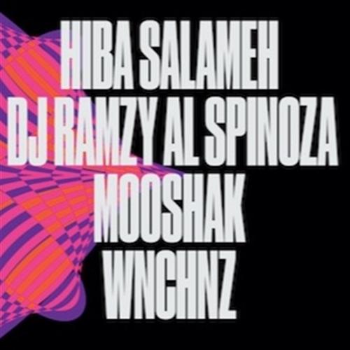 Elektro Hafla مع Hiba Salameh و DJ Ramzy al Spinoza و friends