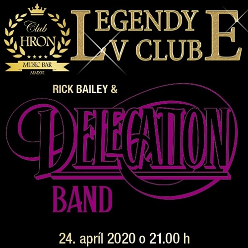 LEGENDY V CLUBE - RICK BAILEY a DELEGATION BAND