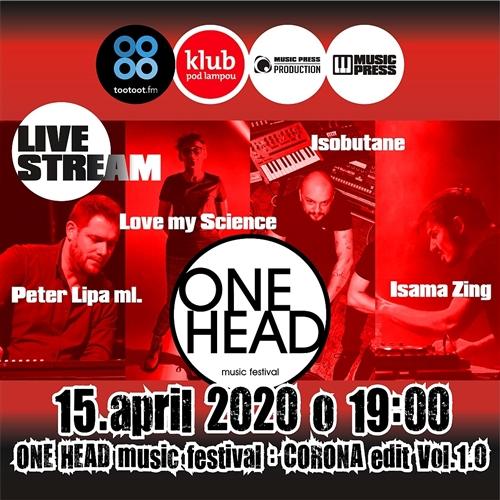 ONE HEAD : music festival – CORONA edit VOL. 1.0 - LIVE STREAM